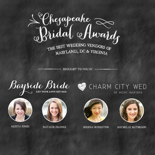Chesapeake Bridal Awards | Charm City Wed & Bayside Bride